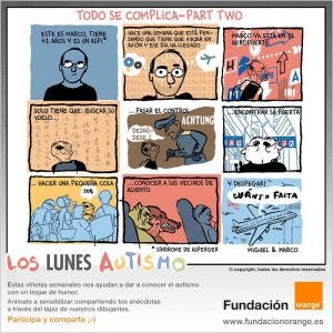 Los lunes Autismo - Todo se complica - Part two
